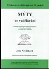 Mýty ve vzdělávání (Jana Nováčková)